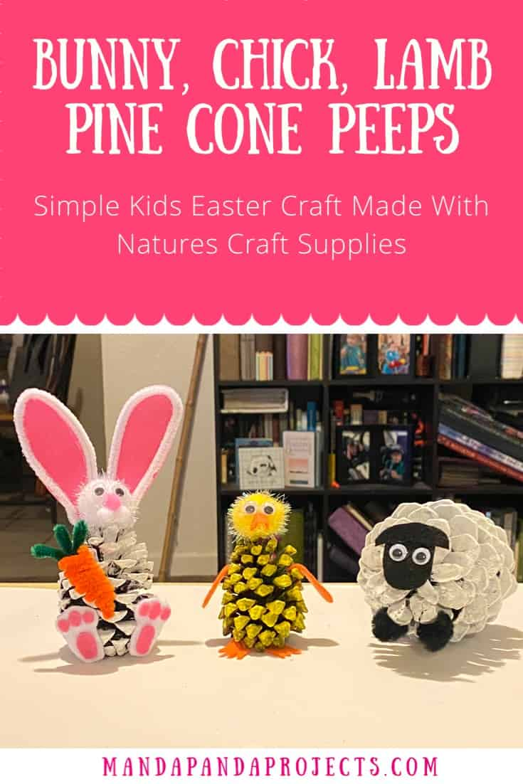 Pine COne easter craft. Pine Cone Peeps: bunny chick and lamb kids Easter craft. #pineconecrafts #easterkidscrafts #peeps